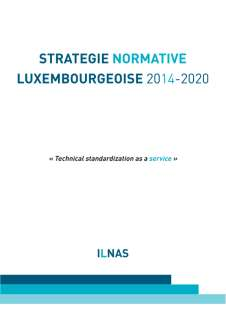 Stratégie normative luxembourgeoise 2014-2020