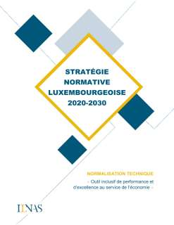 Stratégie normative luxembourgeoise 2020-2030